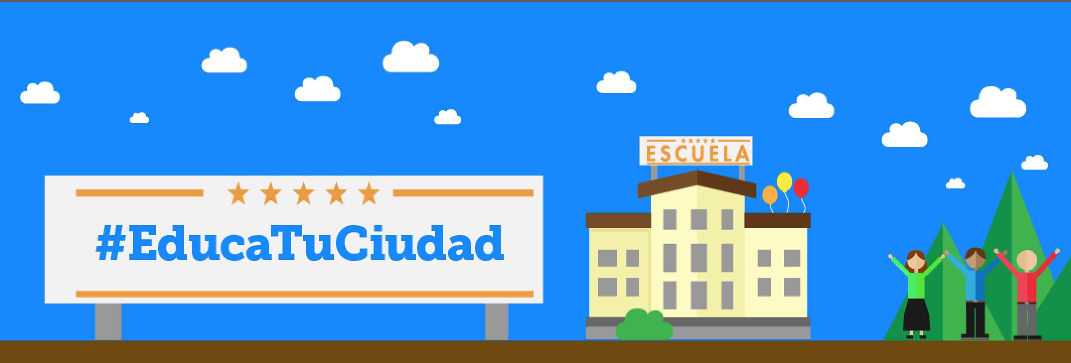 #EducaTuCiudad