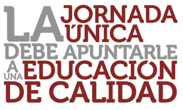 La jornada única debe apuntarle a una educación de calidad